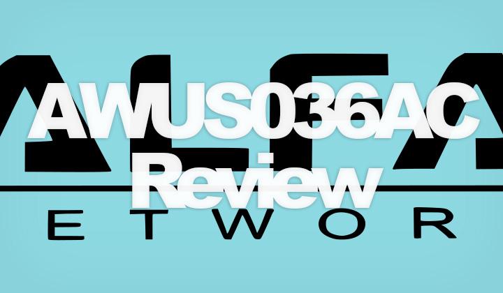Alfa AWUS036AC Review