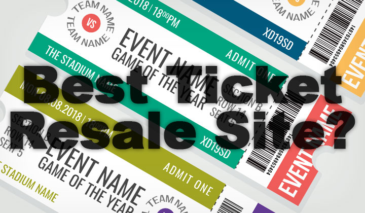 Best Ticket Resale Site