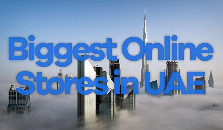 Biggest Online Stores in UAE