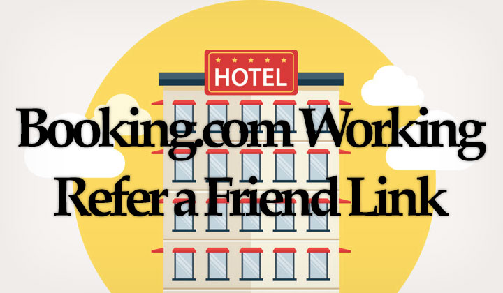 Booking.com Working Refer a Friend Link