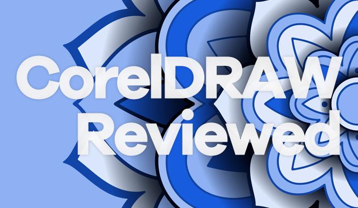 CorelDRAW Reviewed