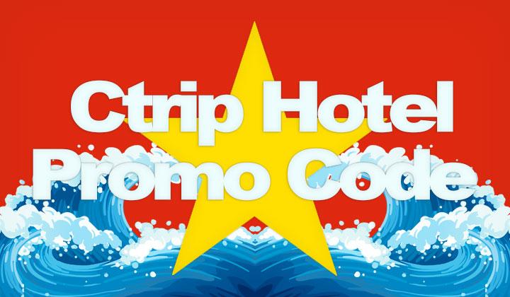 Ctrip Hotel Promo Code