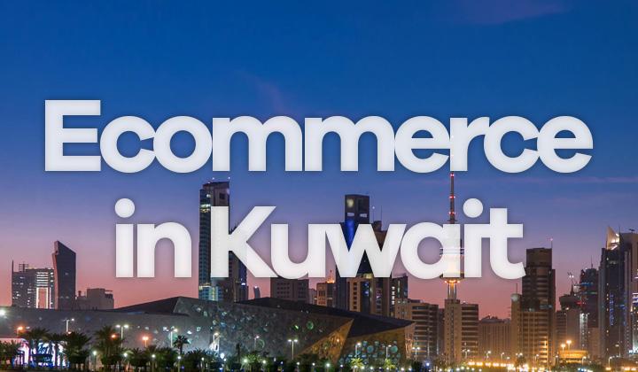 Ecommerce in Kuwait