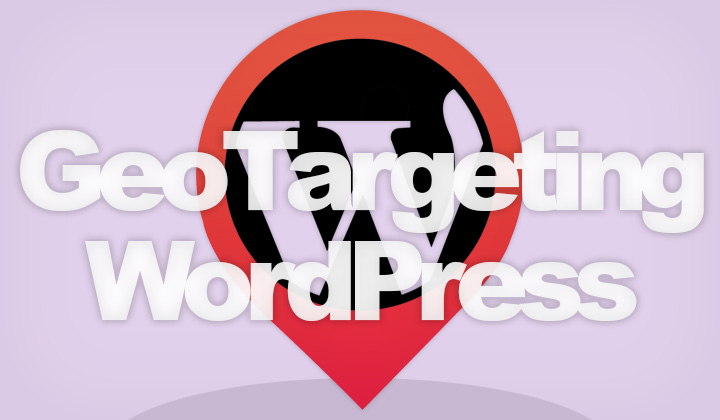 Geo Targeting WordPress