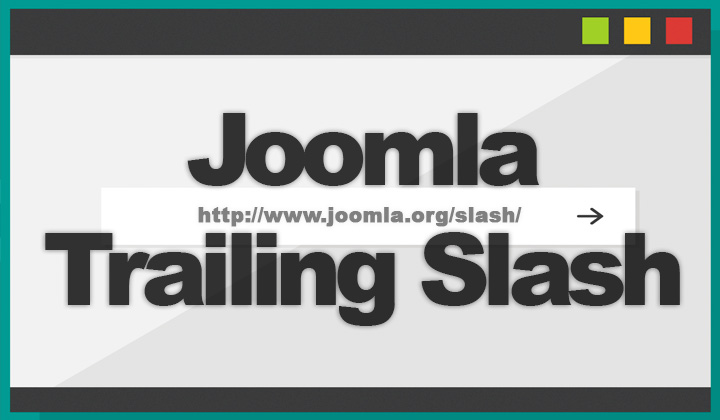Joomla Trailing Slash