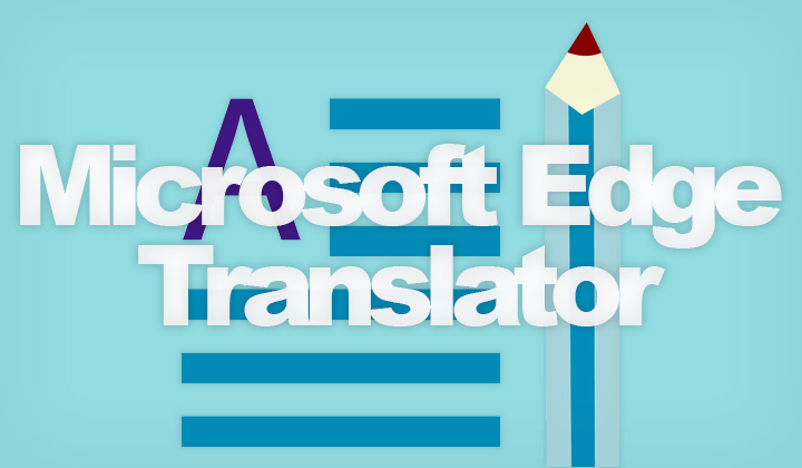 Microsoft Edge Translator