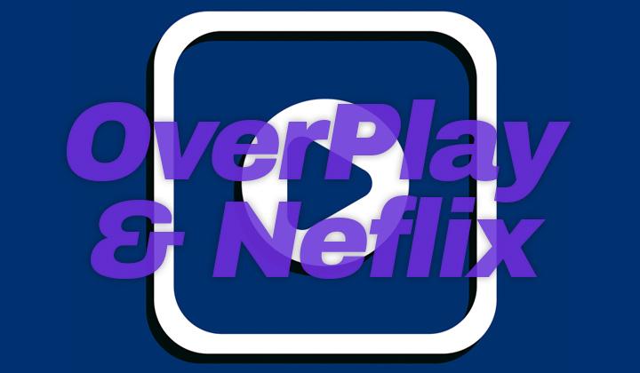 OverPlay Netflix