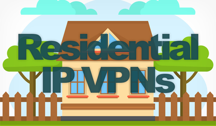 Residential IP VPNs