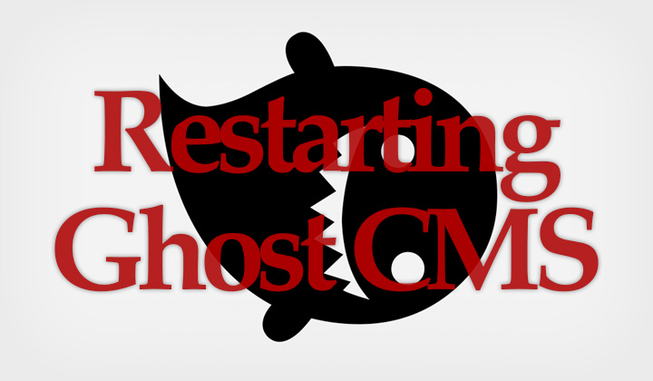 How To Restart Ghost CMS Installed with Softaculous & cPanel