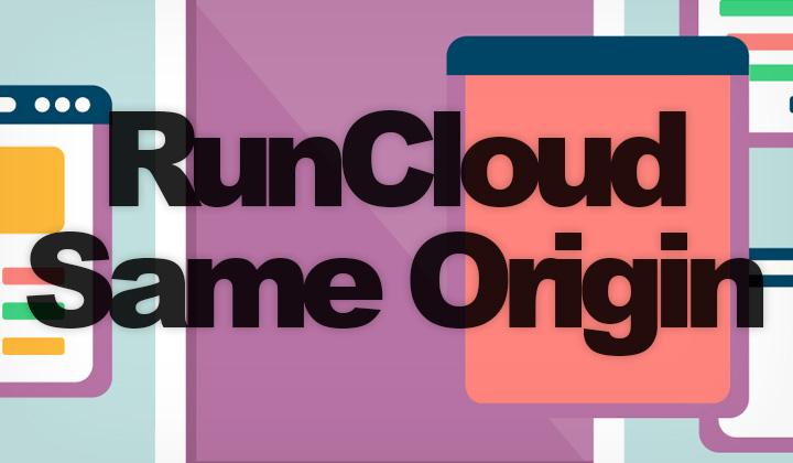 RunCloud SAMEORIGIN