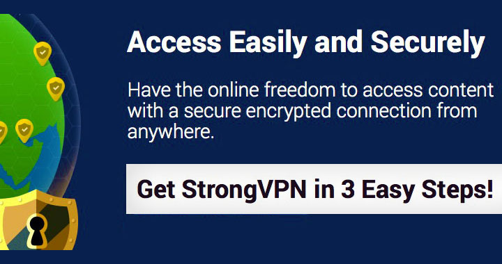 StrongVPN: Access Easily and Securely