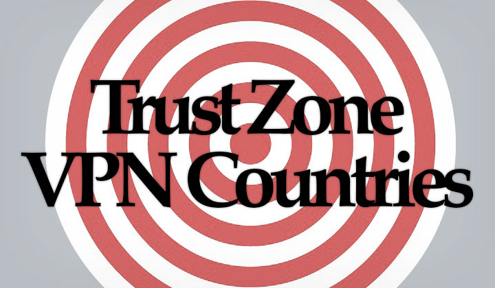 Trust Zone VPN Countries