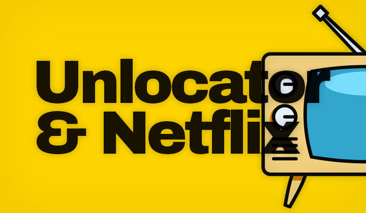 Unlocator Netflix