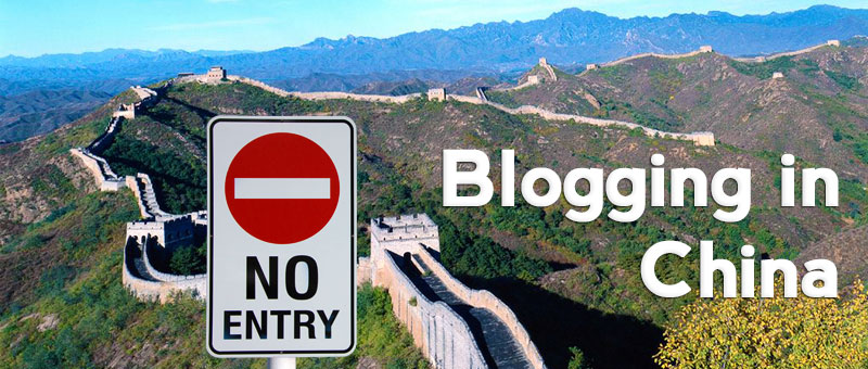 List of Blogging Platforms Unblocked in China 2014