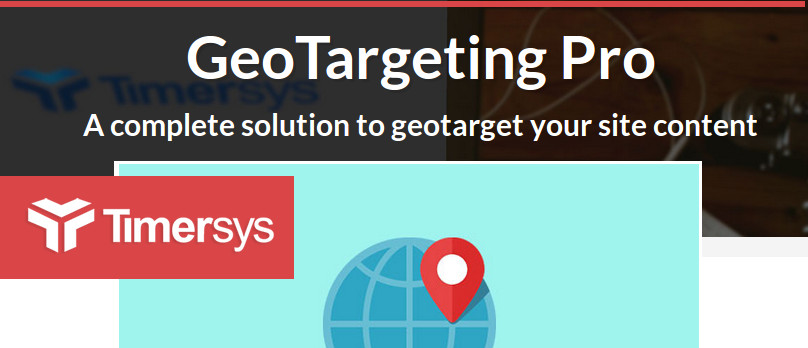 GeoTargeting Pro WordPress Plugin by Timersys